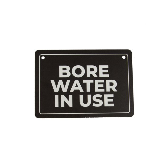Bore Water in Use Sign  ] 183968 - Flower Power