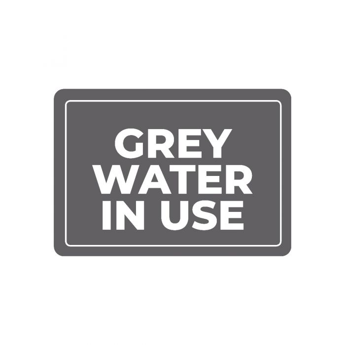 Grey Water in Use Sign  ] 183969 - Flower Power